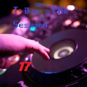 T-iker´s Mix Session 17