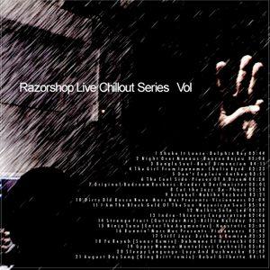 Razorshop Live Chillout Series  Vol 3