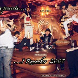 I Remember.......2007