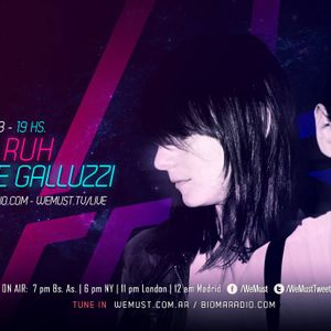 WE MUST - en vivo DJ DANA RUH & ANDRE GALLUZZI - 22.08.13 - BIOMARADIO.COM