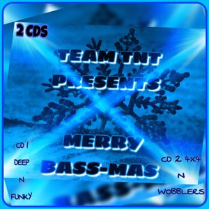 TEAM TNT - MERRY BASSMAS CD 2 (4X4 N WOBBLERS) MIXED BY DJGREEDY