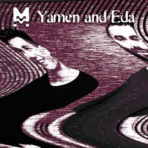 Temp.1 / Ep. 13 - YAMEN & EDA