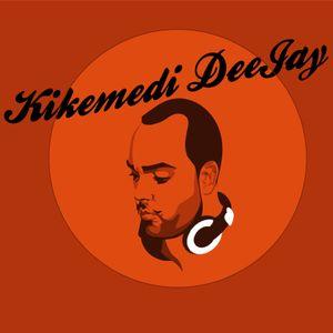 KikemediDJ - December Set