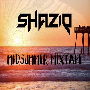 SHAZIQ: Midsummer Mixtape