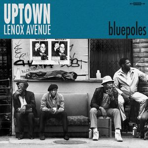 Uptown Lenox Avenue - Bluepoles