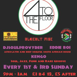 4 to the Floor - Early Session