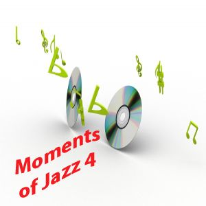 Moments of Jazz 4