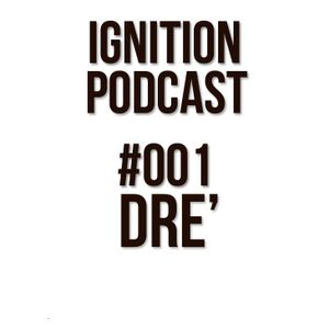 IGNITION PODCAST #001