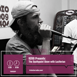 KXVU Presents; The Southpoint Show with Luciferian & Charisma - 24-08-17