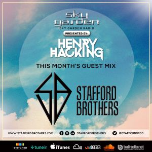 Sky Garden Radio With Henry Hacking & The Stafford Brothers