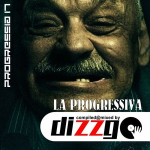 La Progressiva (mixed by DizzGO)