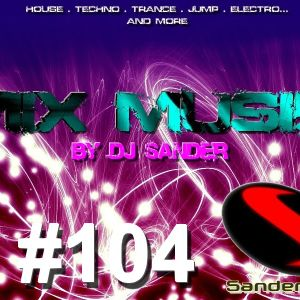 Mix Music By Dj Sander | Sanderson #104