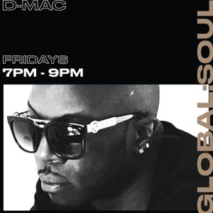 THE D-MAC SHOW ON GLOBAL SOUL RADIO 23RD JULY 2021 EDITION
