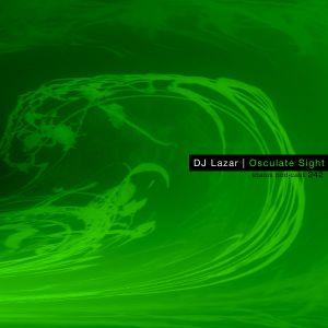 DJ Lazar - Osculate Sight