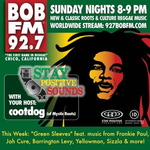"""Stay Positive Sounds ep. 43: """"Green Sleeves"""" (part 1)"""
