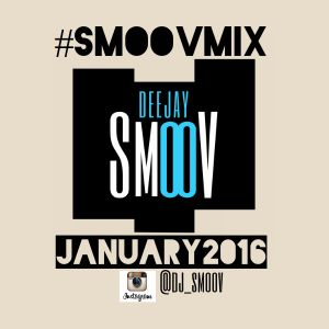 #SmoovMix January 2016