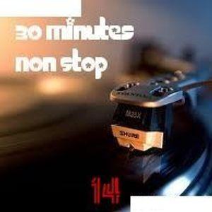 30 Minutes Non Stop #14