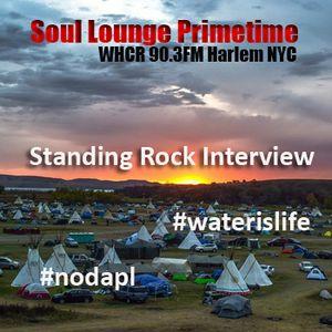 Soul Lounge Primetime: Standing Rock interview -12-19-2016