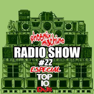Phoenix Machine RadioShow #22 (ESPECIAL DJMAGTOP10 2015)
