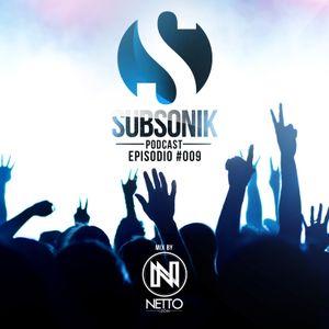 Netto León - SUBSONIK - Episodio #009 (PODCAST)
