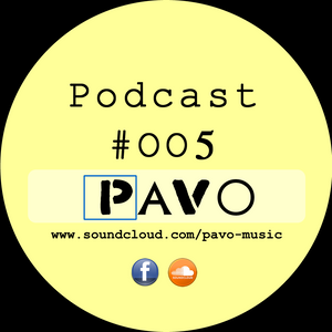 Pavo - Podcast #5