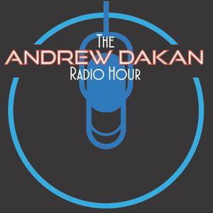 January 24th Edition of the Andrew Dakan Radio Hour