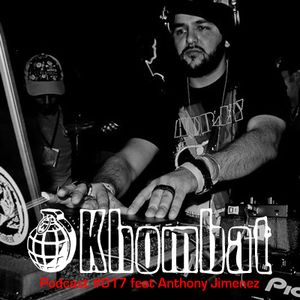 Khombat Podcast #017 feat. Anthony Jimenez