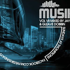 MUSIK VOL. VII mixed by JAY KAY & GLEAVE DOBBIN