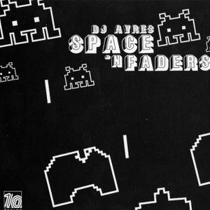 DJ Ayres - Space 'N Faders