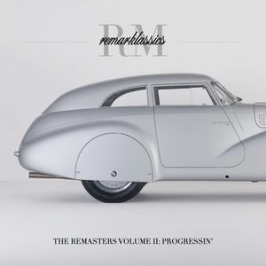Remark presents Remarklassics Volume II: Progressin'