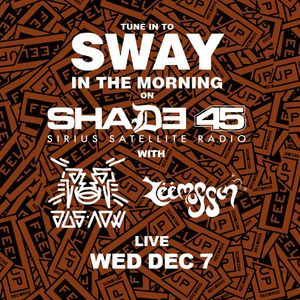 Zeemuffin & LAZAbeam (of Jus Now) LIVE mix + Interview on Sway in the Morning Show - 12.7.16