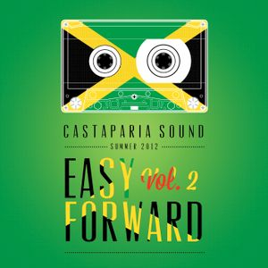 CASTAPARIA SOUND - EASY FORWARD VOL. 2 - SUMMER 2012