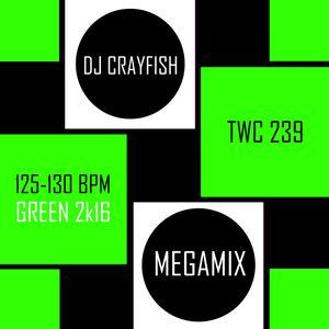TWC 239 (2016) DJ Crayfish MIX 168 (GREEN 2k16 DANCE HITS)