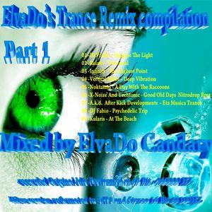 ElvaDo's Trance Remix compilation Part 1