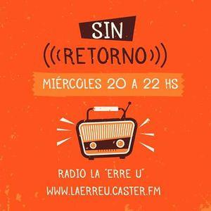 """""""Sin Retorno"""" 19/5"""