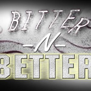 Bitter n Better : Personal Pursuits