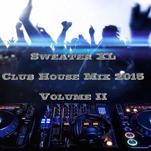 Club House 2015 #Mix 2 (Anniversary Mix)