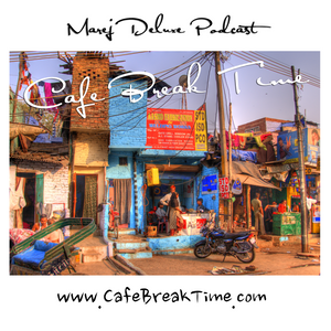 CAFE BREAK TIME WITH MAREJ DELUXE VOL. 45 [GUEST MIX BY BAJJIO]