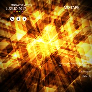 MIXTAPE - Renovatio Mentis by Markus Dc - Luglio 2017