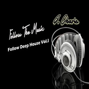 Follow Deep House Vol.1