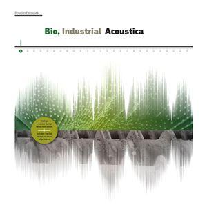 Bio, Industrial Acoustica (green)