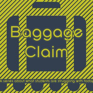 Baggage Claim- Be the Anti-bully