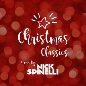 Nick Spinelli's Christmas Classics Mix