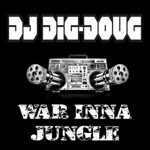 DJ Dig-Doug - War Inna Jungle