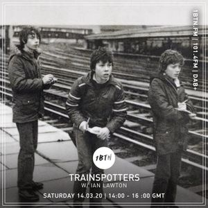 Trainspotters - 14.03.2020