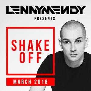 LennyMendy Pres Shake Off | MARCH 2018