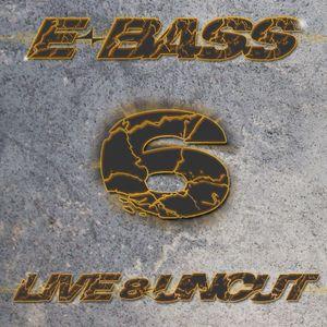 Live & Uncut 6 (26-08-2014)