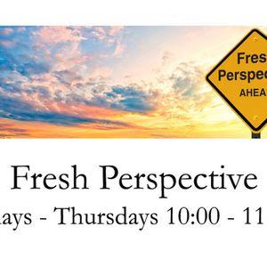 Fresh Perspective 5 20 19