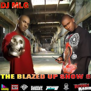 The Blazed Up Show 8