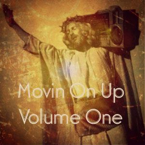 Movin On Up Volume One